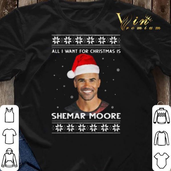 All I Want For Christmas Is Shemar Moore shirt sweater