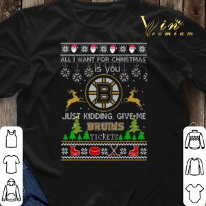 All i want for Christmas is you give me Boston Bruins tickets shirt sweater 2
