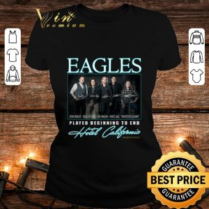 Eagle signatures played beginning to end Hotel California shirt 1