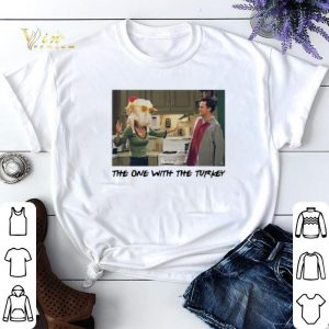 Friends The One with The Turkey Thanksgiving shirt sweater
