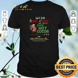 Funny Mickey let's bake stuff drink hot cocoa and watch Hallmark Christmas movies shirt sweater