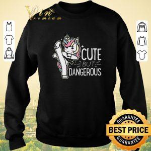Funny Unicorn cute but dangerous shirt sweater 2