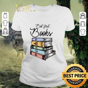 Hot But first books Harry Potter shirt