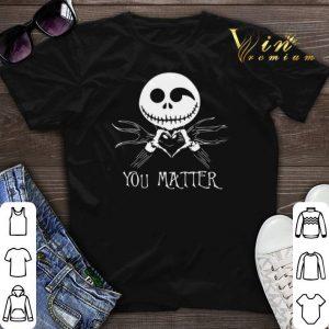 Jack Skellington you matter Suicide Prevention Awareness shirt sweater