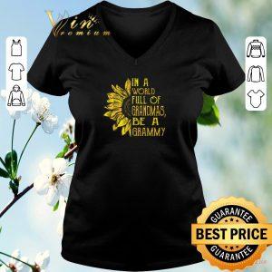 Official Sunflower In a world full of grandmas be a grammy shirt sweater