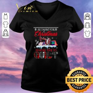 Awesome All i want for Christmas is more time to quilt shirt sweater 1