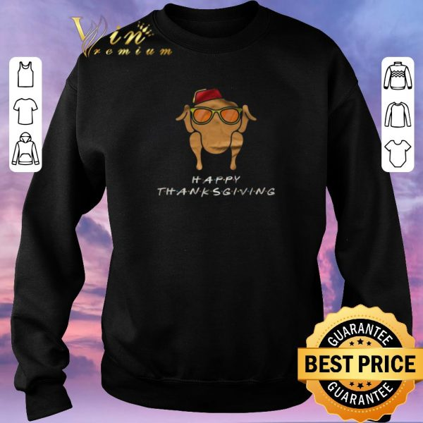 Awesome Happy Thanksgiving Chicken Friends shirt