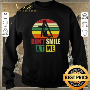 Awesome Vintage Don't smile at me shirt 2