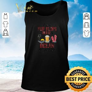 Funny I'm a flip flops beer & ocean kinda girl shirt 2020