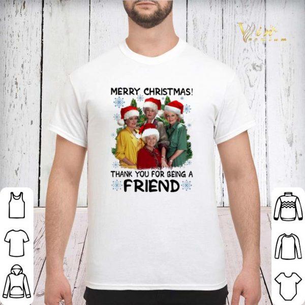 Golden girl Merry Christmas thank you for being a friend shirt sweater