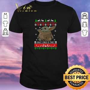 Hot Baby Yoda what child is this ugly Christmas shirt sweater