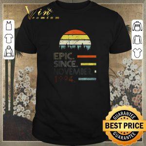 Hot Vintage Epic Since November 1994 shirt