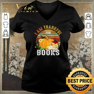 Hot Vintage I Am Thankful For Books shirt