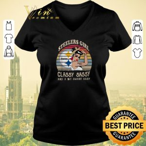 Official Pittsburgh Steelers girl classy sassy and a bit smart assy shirt sweater