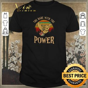 Official Vintage Owl the babe with the Power shirt