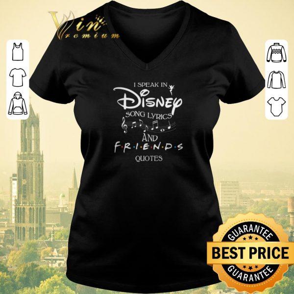 Original I speak in Disney song lyrics and Friends quotes shirt sweater