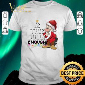 Premium Grumpy Santa Is This Jolly Enough Ugly Christmas shirt sweater