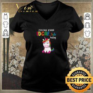 Premium Unicorn feeling kinda idgaf-ish today shirt sweater 1