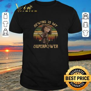 Pretty Edna Mode sewing is my superpower sunset shirt sweater 2019