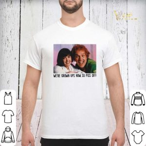 Rik Mayall and Phoebe we're grown ups now so piss off shirt sweater 2