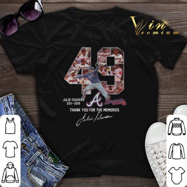Thank you for the memories 49 Julio Teheran 2011 2019 Atlanta Braves shirt
