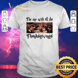 Top Harry Potter The One With All The Thanksgivings shirt sweater