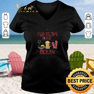Top I'm a flip flops beer & ocean kinda girl shirt sweater 2019