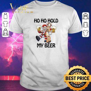 Top Santa Claus Ho Ho Hold My Beer Reindeer Christmas shirt sweater