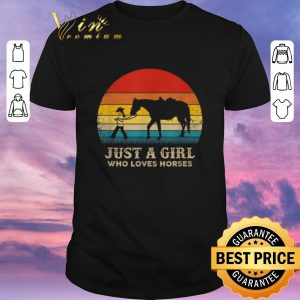 Top Vintage Just a girl who love horses shirt