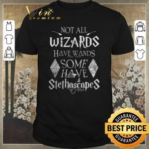 Funny harry potter not all wizards have wands some have stethoscopes shirt sweater