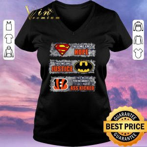 Hot Cincinnati Bengals Superman means hope Batman your ass kicked shirt sweater