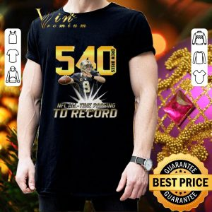 Hot Drew Brees NFL all time passing to record with 540th TD shirt 2
