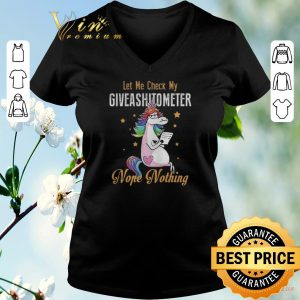 Hot LGBT Unicorn let me check my giveashitometer nope nothing shirt sweater