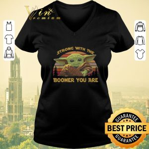 Hot Sunset Baby Yoda strong with the boomer you are vintage shirt