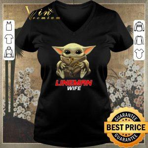 Nice Baby Yoda hug Lineman Wife Star Wars Mandalorian shirt sweater