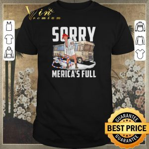 Official Trump Sorry Merica's Full Christmas Vacation Shitter's Full shirt