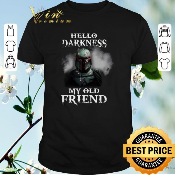 Original The Mandalorian hello darkness my old friends Boba Fett shirt sweater