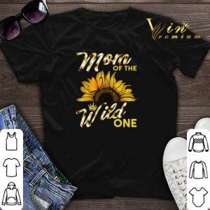 Sunflower mom of the wild one shirt sweater