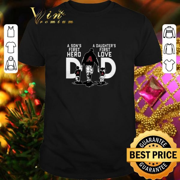 Top Arizona Diamondbacks a Son's first hero a Daughter's first love shirt