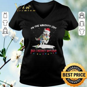 Top Christmas Husky Santa on the naughty list and I regret nothing shirt
