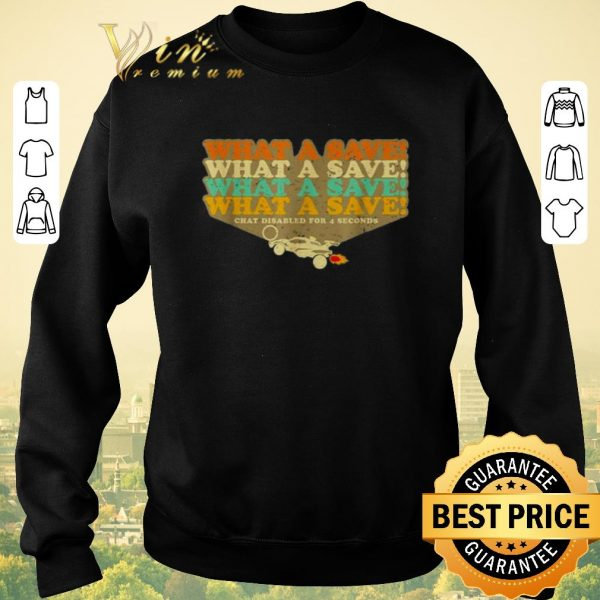 Top Octane Rocket What a save chat disabled for 4 seconds vintage shirt sweater