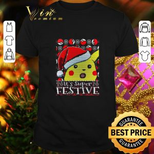 Top Santa Pikachu It's Super Festive ugly Christmas sweater