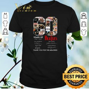 Awesome 60 Years Of The Beatles 1960 2020 Thank You For The Memories shirt sweater