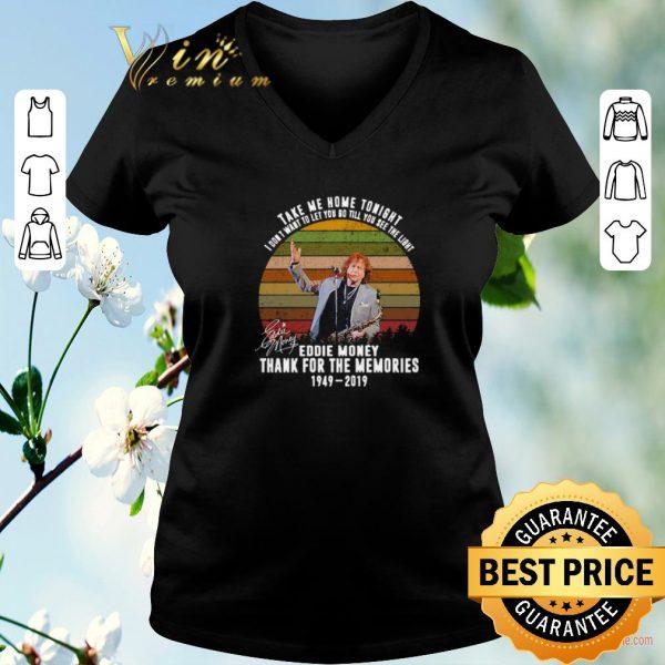 Awesome Thank memories Eddie Money 1949-2019 signed Take me home tonight shirt sweater