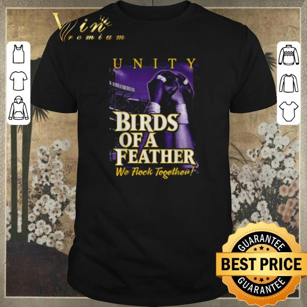 Awesome Unity Birds of a Feather we flock together shirt sweater