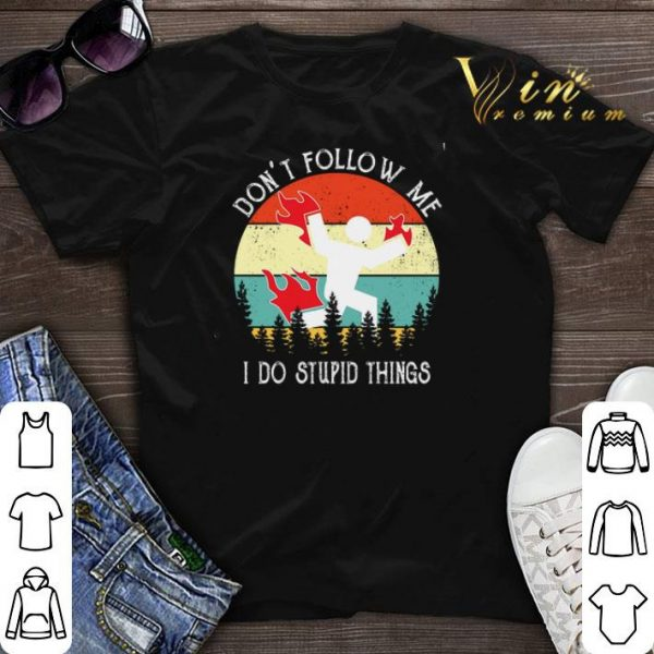 Don't follow me i do stupid things vintage Australia forest shirt sweater