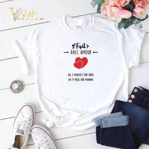 Fait avec amour en 2 minutes par papa en 9 mois par maman shirt sweater 1