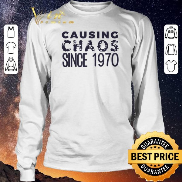 Funny Causing Chaos Since 1970 50th Birthday shirt sweater