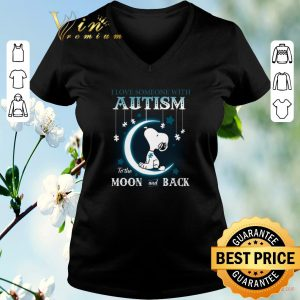 Funny Snoopy i love someone with Autism to the moon and back shirt sweater 1