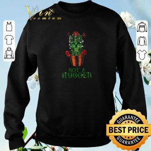 Funny St Patrick's Day Skull Not A Hugger Cactus shirt sweater 2